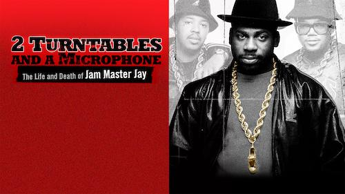 2 Turntables and a Microphone: The Life and Death of Jam Master Jay - Documentary category image
