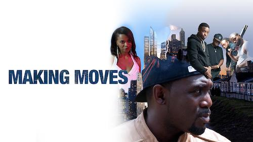 Making Moves - Action/Thriller category image